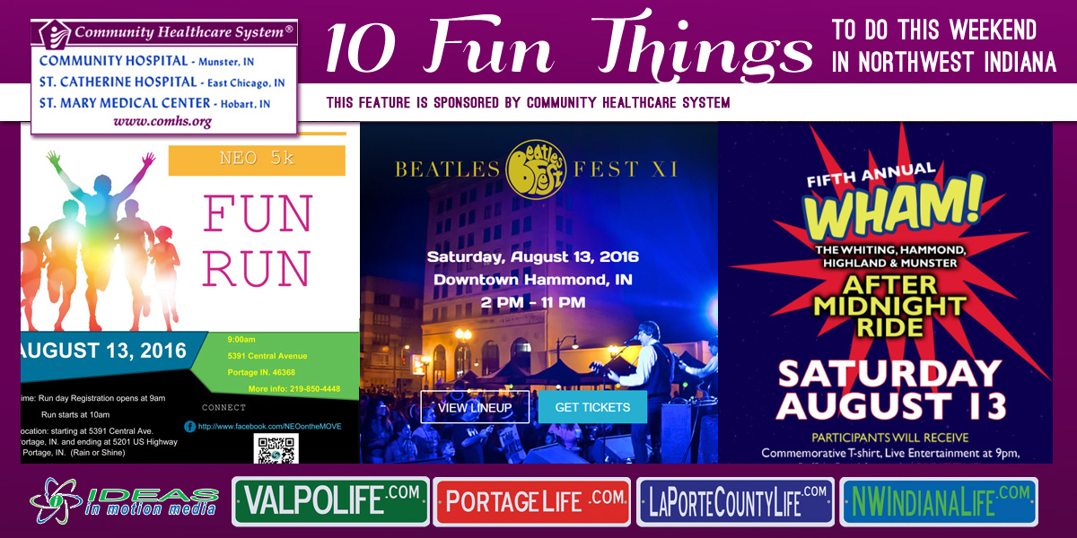 10 Fun Things to Do This Weekend in Northwest Indiana: August 12 – 14, 2016