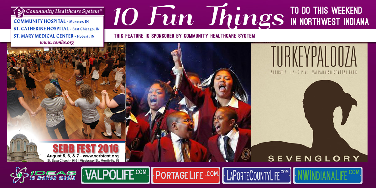 10 Fun Things to Do this Weekend in Northwest Indiana: August 4 – 6, 2016