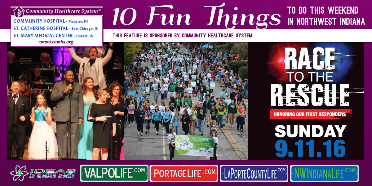 10 Fun Things to Do this Weekend in Northwest Indiana: September 9-11, 2016