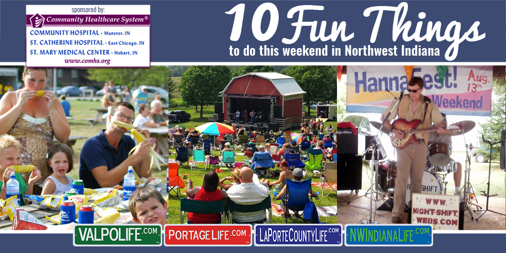 10 Fun Things to Do This Weekend in Northwest Indiana August 11 – 13, 2017