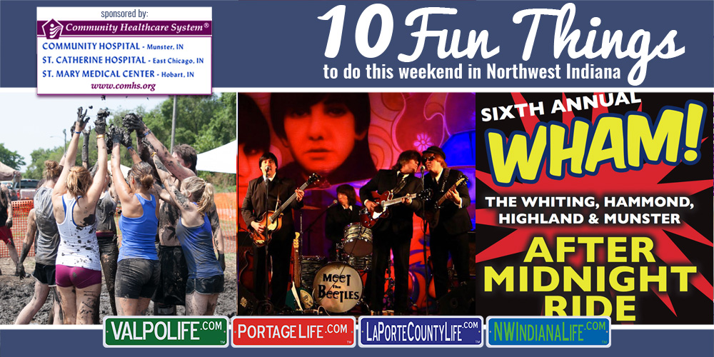 10 Fun Things to Do This Weekend in Northwest Indiana August 4 – 6, 2017