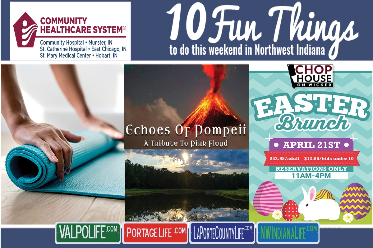 10 Fun Things to Do This Weekend in Northwest Indiana April 19th – 21st, 2019