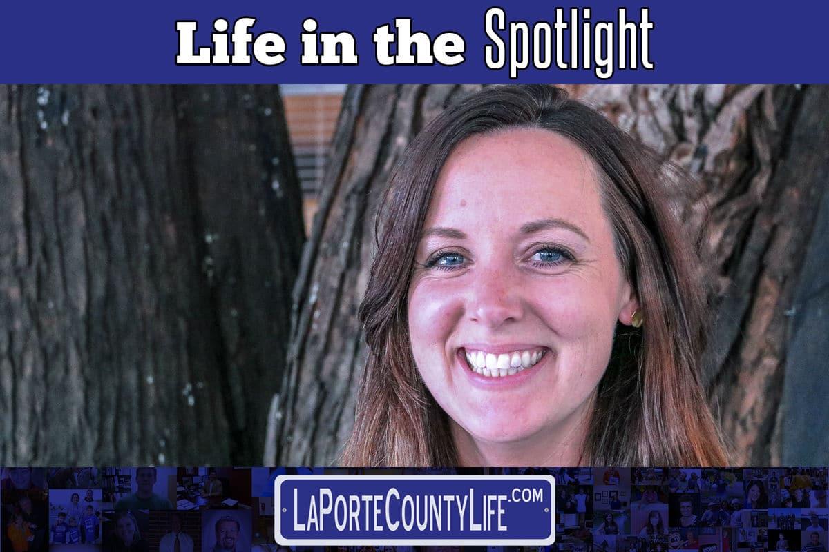 A La Porte County Life in the Spotlight: Shannon Denny