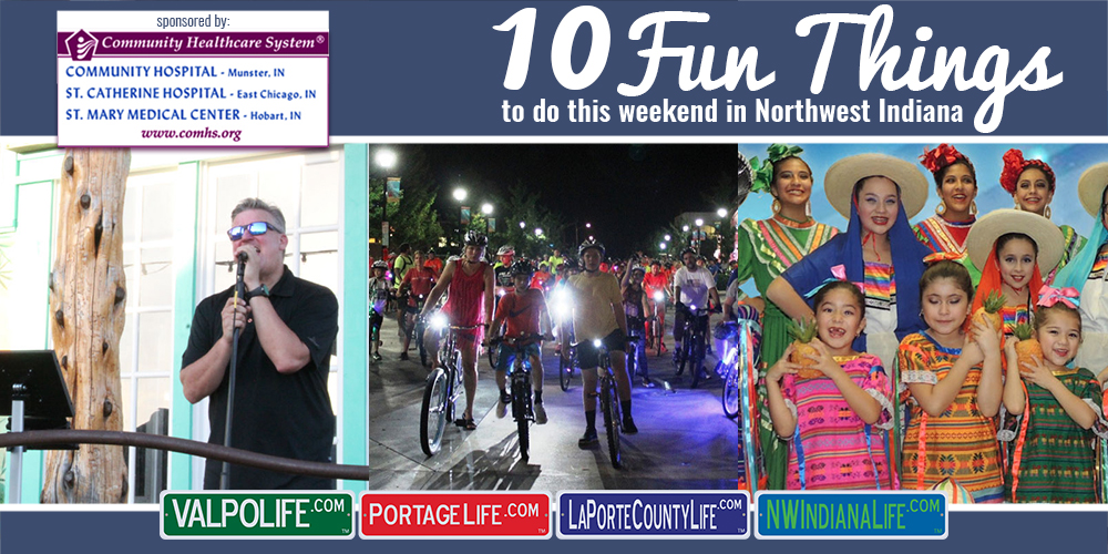 10 Fun Things to Do This Weekend in Northwest Indiana August 25 – 27, 2017
