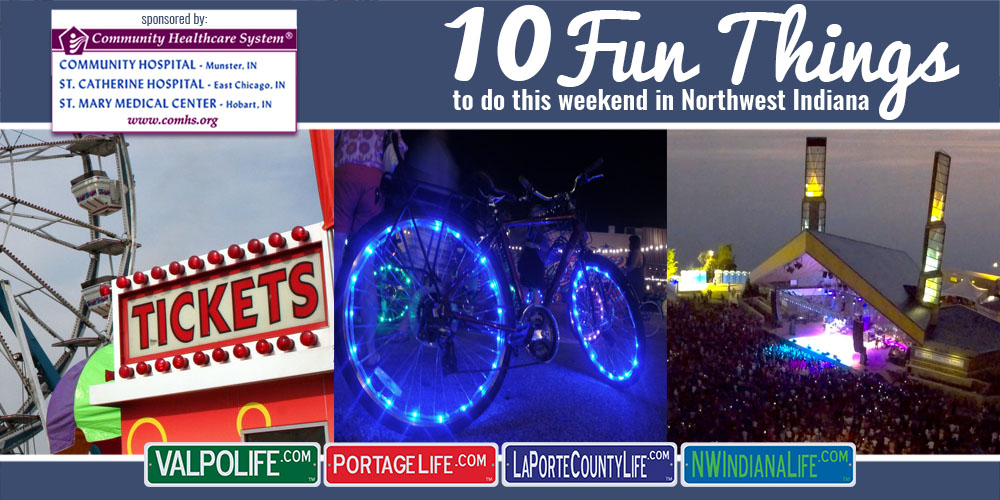 10 Fun Things to Do This Weekend in Northwest Indiana July 21 – July 23, 2017