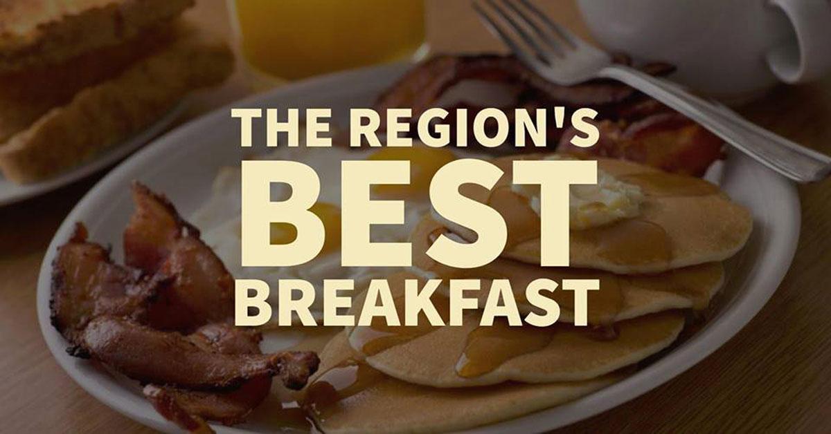 The Region's Best Breakfast