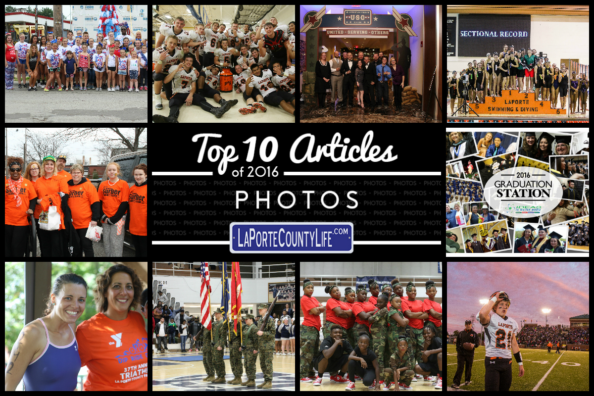 Top 10 Photo Galleries on LaPorteCountyLife in 2016