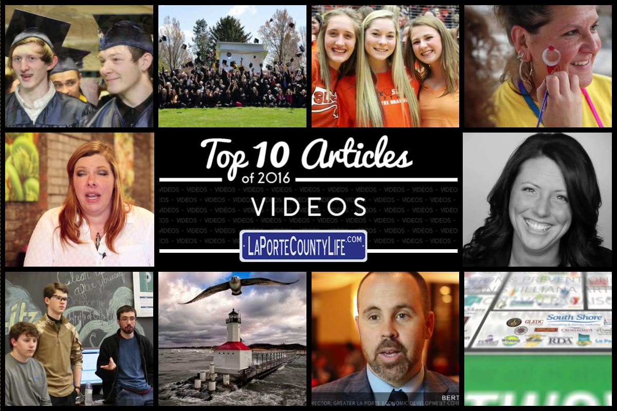 Top 10 Videos on LaPorteCountyLife in 2016