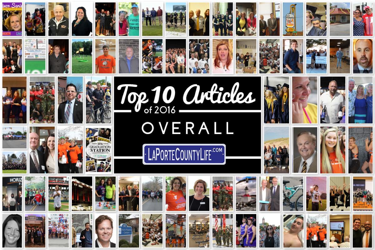 Top 10 Overall Stories for LaPorteCountyLife in 2016